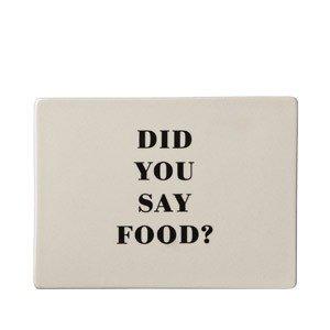 Podkładka Cathrine Did you say food?