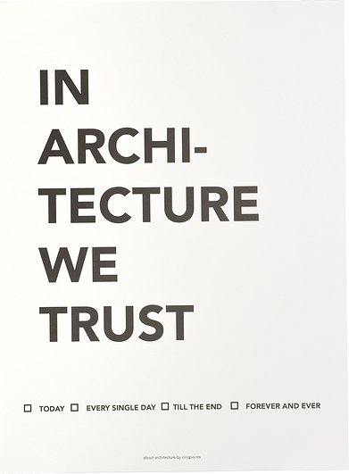 Plakat In Architecture We Trust