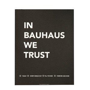 Plakat In Bauhaus We Trust