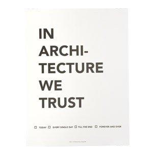 Plakat In Architecture We Trust