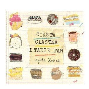 Książka Ciasta, ciastka i takie tam