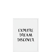 Plakat Explore Dream Discover