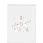 Plakat Life is Magical 50 x 70 cm